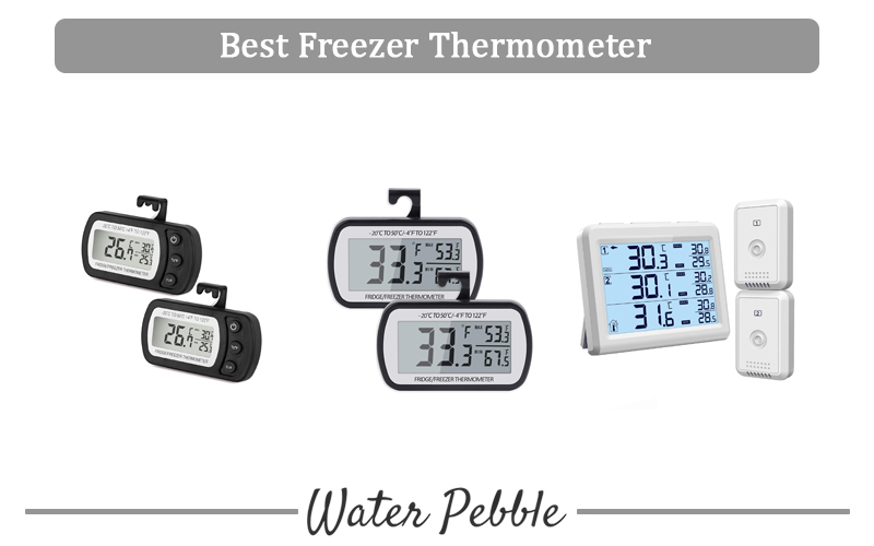 Best Freezer Thermometer