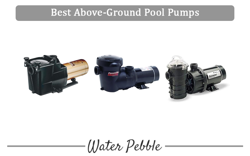 Best Above-Ground Pool Pumps